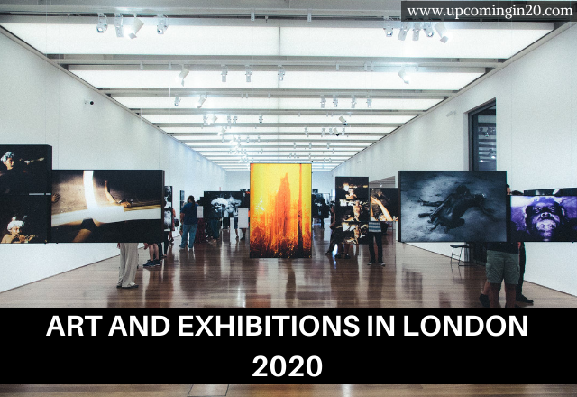 Art and exhibitions in London 2020