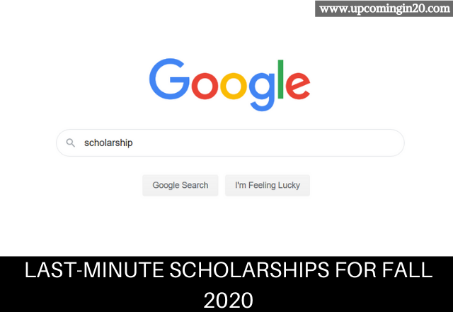 Last-minute scholarships for fall 2020