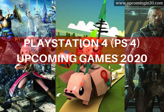 PlayStation 4 (PS 4) upcoming games 2020