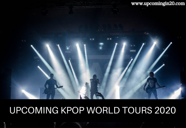 Upcoming KPOP World Tours 2020