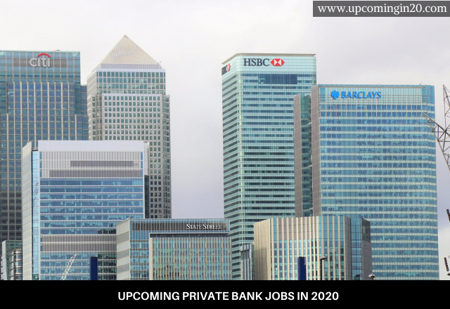 upcoming Private Bank Jobs in 2020