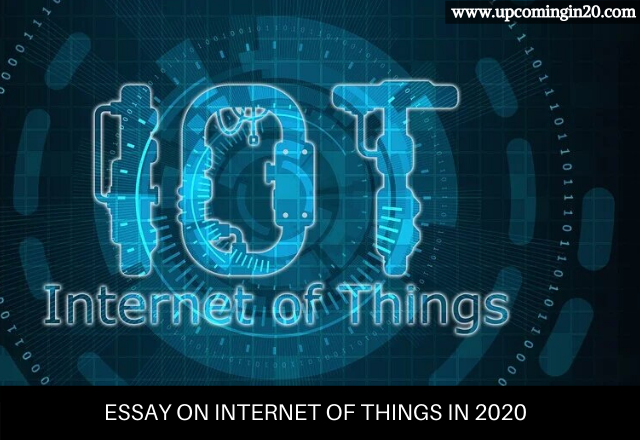 Essay on Internet of Things in 2020