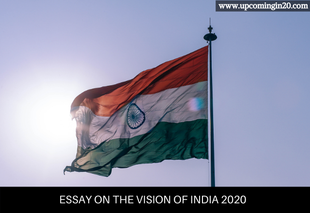 Essay on The vision of India 2020