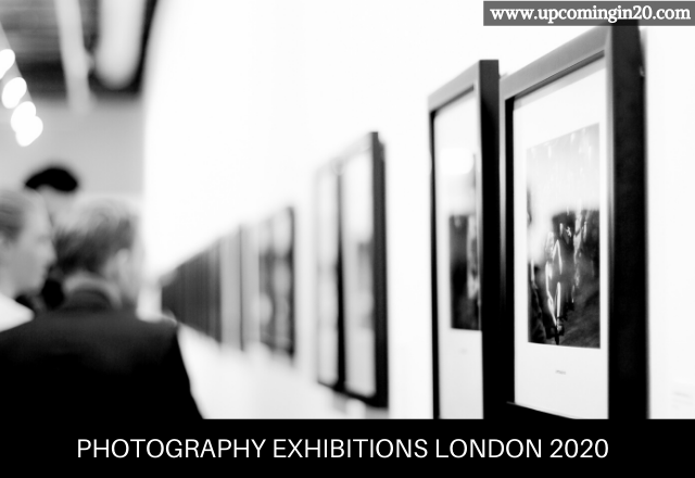 Photography exhibitions London 2020