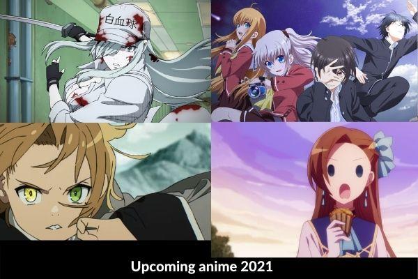 Upcoming anime 2021