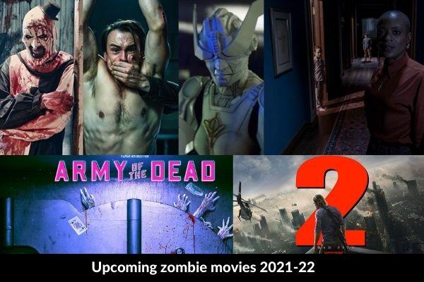 Upcoming zombie movies 2021-22