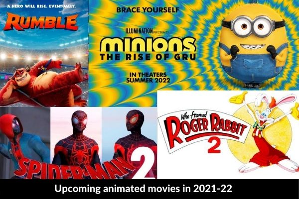 Upcoming animated movies in 2021-22