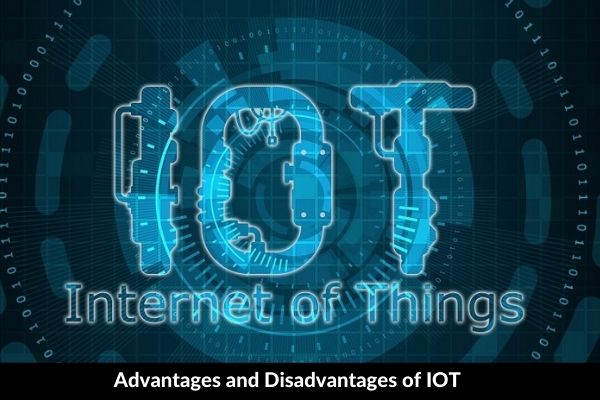 Essay on Advantages and Disadvantages of IOT