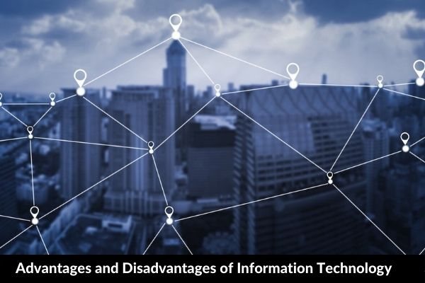 Essay on Advantages and Disadvantages of Information Technology