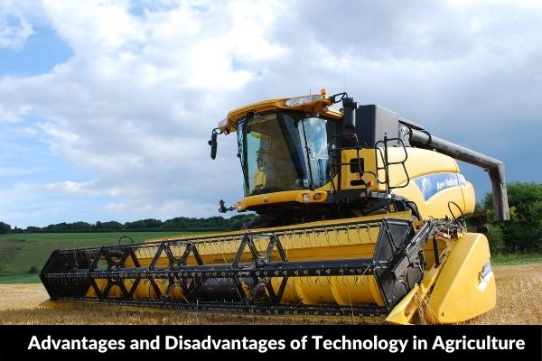 Essay on Advantages and Disadvantages of Technology in Agriculture