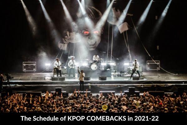 List of KPOP COMEBACKS in 2021-22
