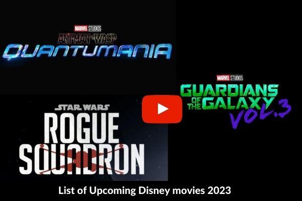 List of Upcoming Disney movies 2023