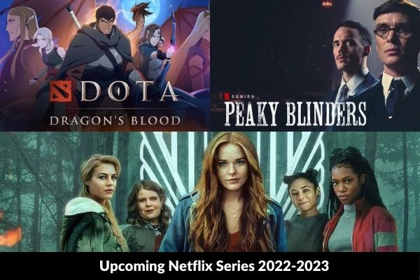 List of Upcoming Netflix shows, series, and films 2022 -23