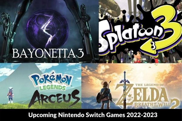 List of Upcoming Nintendo Switch Games 2022-2023