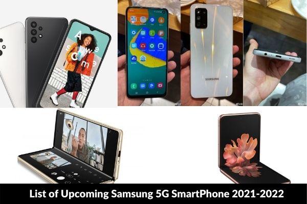 List of Upcoming Samsung 5G SmartPhone 2021-2022